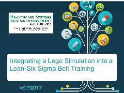 Integrating a Lego Simulation into a Lean-Six Sigma Belt Training