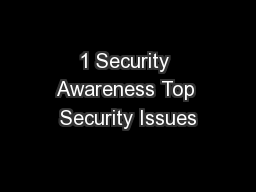 1 Security Awareness Top Security Issues