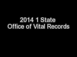 2014 1 State Office of Vital Records