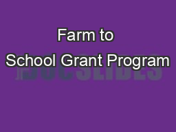 Farm to School Grant Program