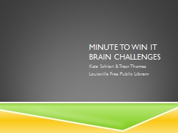 MINUTE TO WIN IT Brain challenges PowerPoint PPT Presentation