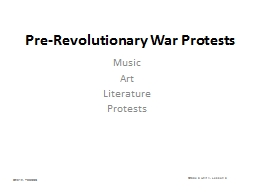 Pre-Revolutionary  War  Protests PowerPoint PPT Presentation