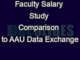 Faculty Salary Study Comparison to AAU Data Exchange PowerPoint PPT Presentation