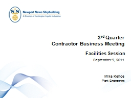 3 rd  Quarter  Contractor Business Meeting