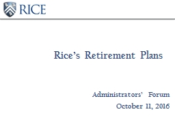 Rice's Retirement Plans