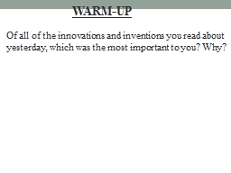 Of all of the innovations and inventions you read about