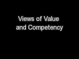 Views of Value and Competency
