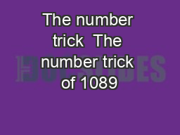 The number trick  The number trick of 1089