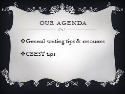 Our agenda General writing tips & resources