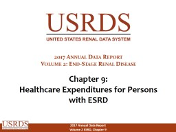 Chapter 9: Healthcare  Expenditures for Persons with ESRD