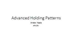 Advanced Holding Patterns