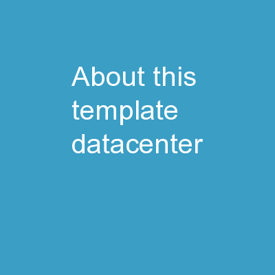 About this Template Datacenter