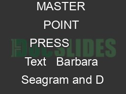 MASTER POINT PRESS        Text   Barbara Seagram and D