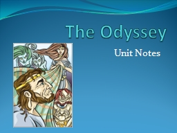 The Odyssey  Unit Notes Epic and Myth