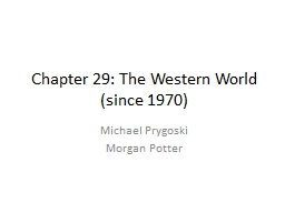Chapter 29: The Western World (since 1970) PowerPoint PPT Presentation