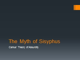 The Myth of Sisyphus Camus' Theory of Absurdity