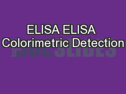 ELISA ELISA Colorimetric Detection