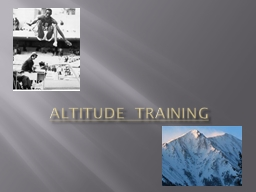 Altitude Training  Specialised Training Method