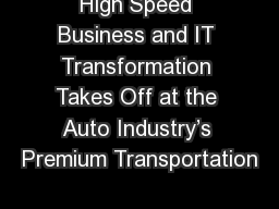 High Speed Business and IT Transformation Takes Off at the Auto Industry's Premium Transportation
