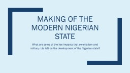 Making of the Modern Nigerian State