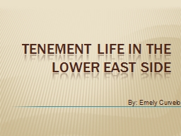 Tenement life in The lower east side PowerPoint PPT Presentation