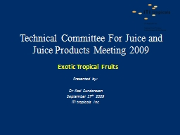 Technical Committee For Juice and Juice Products Meeting 2009 PowerPoint PPT Presentation