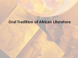Oral Tradition of African Literature