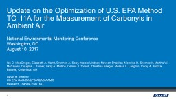 Update on the Optimization of U.S. EPA Method TO-11A for the Measurement of Carbonyls in Ambient Ai