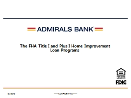 The FHA Title I and Plus I Home Improvement Loan Programs