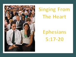 Singing From The Heart Ephesians 5:17-20