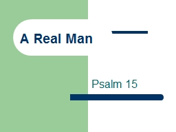 A Real Man Psalm 15 Psalm 15