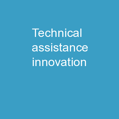 Technical Assistance Innovation