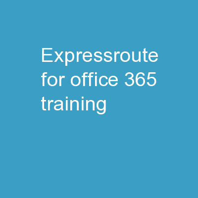 ExpressRoute for Office 365 Training