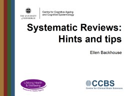 Systematic Reviews: Hints and tips