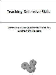 Teaching Defensive Skills