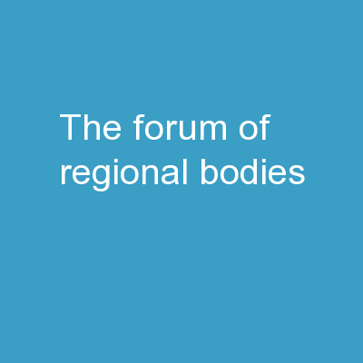 The Forum of Regional Bodies