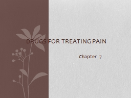 Chapter 7 Drugs for Treating
