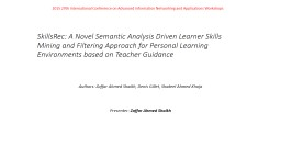 SkillsRec: A Novel Semantic Analysis Driven Learner Skills Mining and Filtering Approach for Person