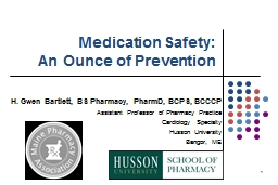 Medication  Safety : An Ounce of Prevention