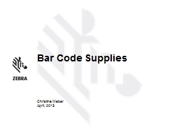 Bar Code Supplies Christine Weber PowerPoint PPT Presentation