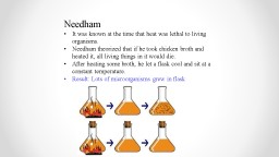 Needham It was known at the time that heat was lethal to living organisms. PowerPoint PPT Presentation