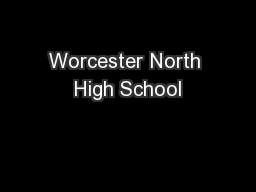 Worcester North High School