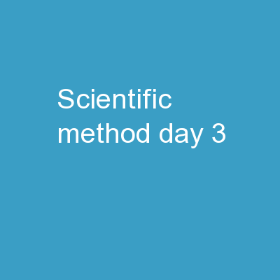 Scientific Method (day 3)
