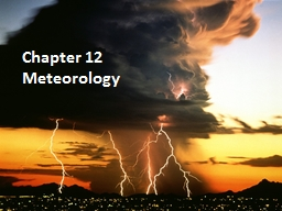Chapter 12 Meteorology Section 12-1