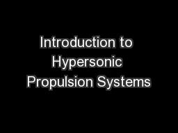 Introduction to Hypersonic Propulsion Systems
