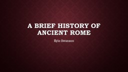 A brief history of  ancient Rome