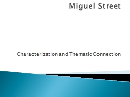 Miguel Street Characterization and Thematic Connection