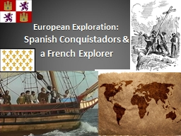 European Exploration: Spanish Conquistadors &