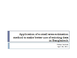 Application of a small area estimation method to make better use of existing data in Bangladesh