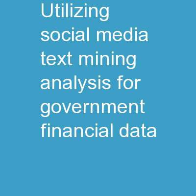 Utilizing Social Media: Text Mining Analysis for Government Financial Data